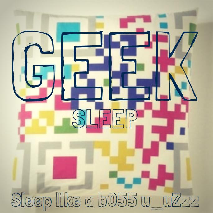 geek sleep